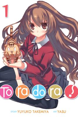 Toradora! (Light Novel) Vol. 1 - Yuyuko Takemiya & Yasu