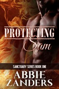 Protecting Sam - Abbie Zanders pdf download