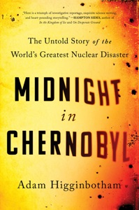 Midnight in Chernobyl - Adam Higginbotham pdf download