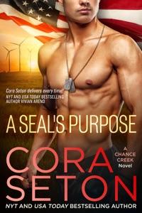 A SEAL's Purpose - Cora Seton pdf download