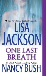 One Last Breath - Lisa Jackson & Nancy Bush pdf download