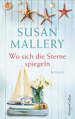 Wo sich die Sterne spiegeln - Susan Mallery pdf download