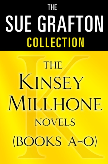 The Sue Grafton Collection: The Kinsey Millhone Novels (Books A-O) by Sue Grafton pdf download