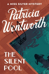 The Silent Pool - Patricia Wentworth pdf download