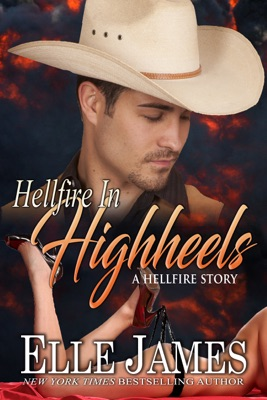 Hellfire in High Heels - Elle James pdf download