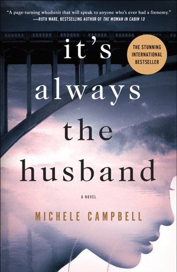 It's Always the Husband by Michele Campbell pdf download