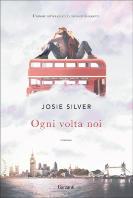 Ogni volta noi - Josie Silver pdf download