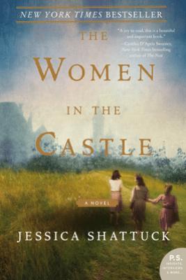 The Women in the Castle - Jessica Shattuck