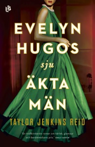 Evelyn Hugos sju äkta män - Taylor Jenkins Reid pdf download