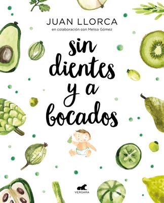 Sin dientes y a bocados - Juan Llorca & Melissa Gomez pdf download