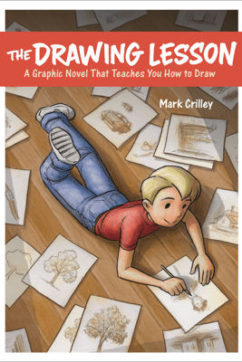 The Drawing Lesson - Mark Crilley