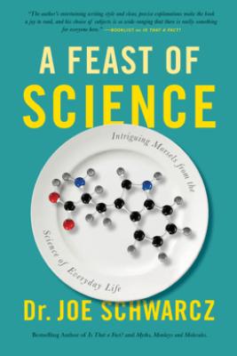A Feast of Science - Joe Schwarcz