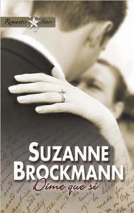 Dime Que Sí - Suzanne Brockmann pdf download