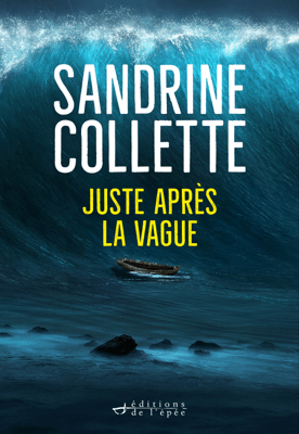 Juste après la vague - Sandrine Collette pdf download