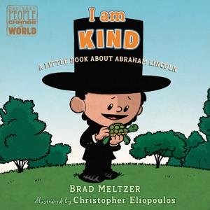 I Am Kind - Brad Meltzer & Christopher Eliopoulos pdf download