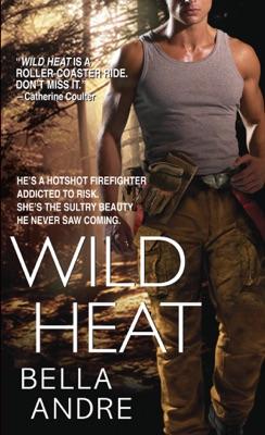 Wild Heat - Bella Andre pdf download