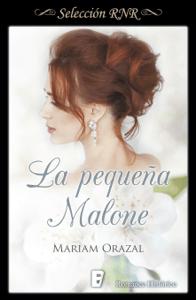 La pequeña Malone - Mariam Orazal pdf download