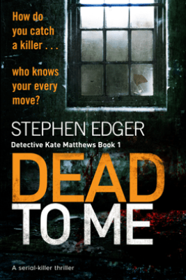 Dead To Me - Stephen Edger