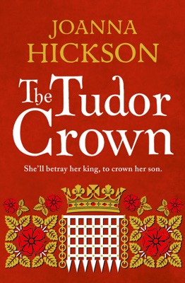 The Tudor Crown - Joanna Hickson pdf download