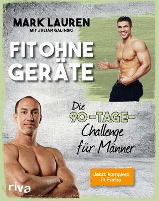 Fit ohne Geräte - Mark Lauren & Julian Galinski pdf download