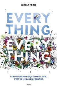 Everything, everything - Nicola Yoon & Éric Chevreau pdf download