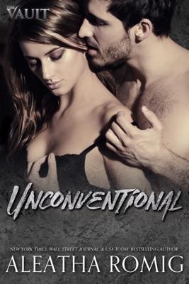 Unconventional - Aleatha Romig pdf download