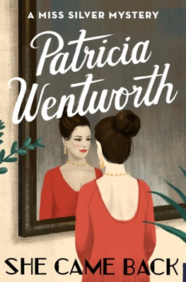 She Came Back - Patricia Wentworth pdf download