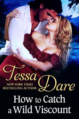 How to Catch a Wild Viscount - Tessa Dare pdf download