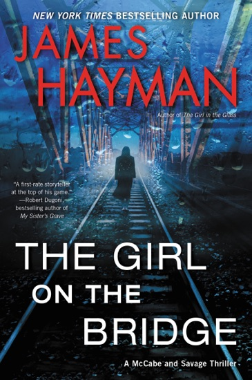 The Girl on the Bridge by James Hayman pdf download