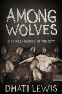 Among Wolves - Dhati Lewis