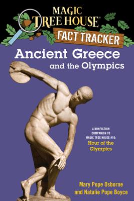 Ancient Greece and the Olympics - Mary Pope Osborne, Natalie Pope Boyce & Sal Murdocca