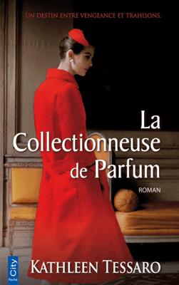 La Collectionneuse de Parfum - Kathleen Tessaro pdf download