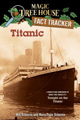 Titanic - Mary Pope Osborne, Will Osborne & Sal Murdocca