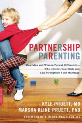 Partnership Parenting - Kyle Pruett & Marsha Pruett