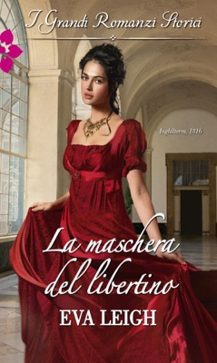La maschera del libertino - Eva Leigh pdf download