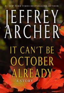 It Can't be October Already - Jeffrey Archer pdf download