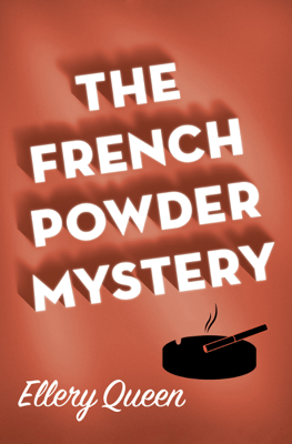 The French Powder Mystery - Ellery Queen pdf download