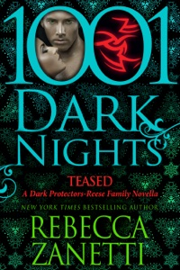 Teased: A Dark Protectors- Reese Family Novella - Rebecca Zanetti pdf download