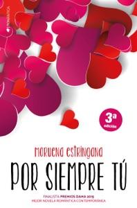 Por siempre tú - Moruena Estríngana pdf download