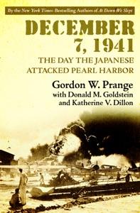 December 7, 1941 - Gordon W. Prange, Donald M. Goldstein & Katherine V. Dillon pdf download
