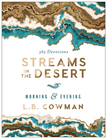Streams in the Desert Morning and Evening by L. B. E. Cowman PDF Download