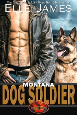 Montana Dog Soldier - Elle James