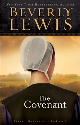 The Covenant (Abram's Daughters Book #1) - Beverly Lewis pdf download