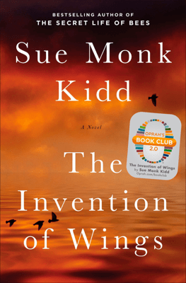 The Invention of Wings - Sue Monk Kidd pdf download