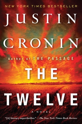 The Twelve - Justin Cronin pdf download