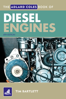 The Adlard Coles Book of Diesel Engines - Melanie Bartlett
