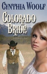 Colorado Bride - Cynthia Woolf pdf download