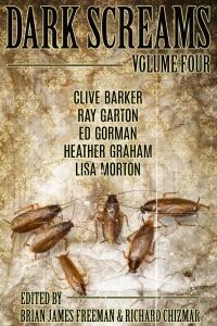 Dark Screams: Volume Four - Brian James Freeman, Richard Chizmar, Clive Barker, Ed Gorman & Heather Graham pdf download