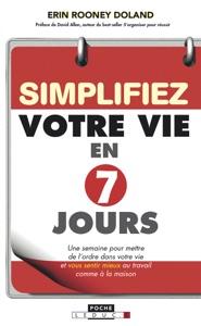 Simplifiez votre vie en 7 jours - Erin Rooney Doland pdf download