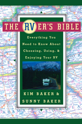 The RVer's Bible (Revised and Updated) - Kim Baker & Sunny Baker